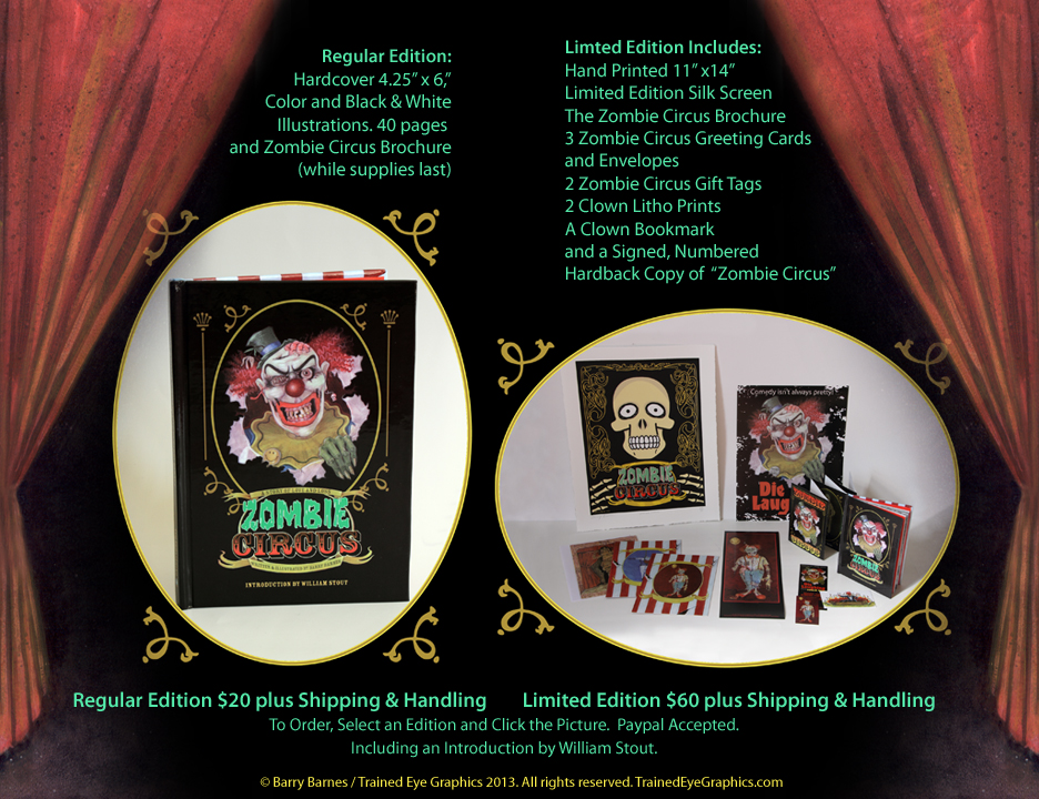 Welcome to Zombie Circus. 40 page illustrated book: Zombie Circus Regular and Limited Editions available. ZombieCircus.com